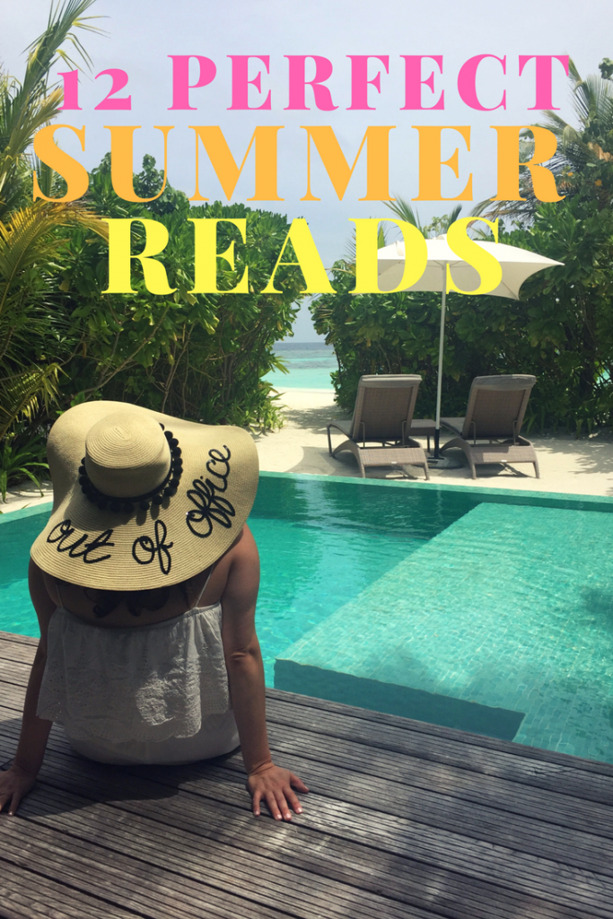 12 Books to Read for Summer 2017 - Perfect Summer Reads - You must read these books this summer!
