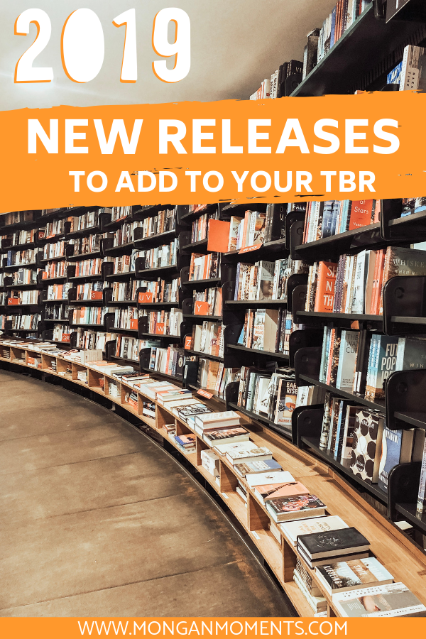 Calling all book lovers! New Releases to read in 2019